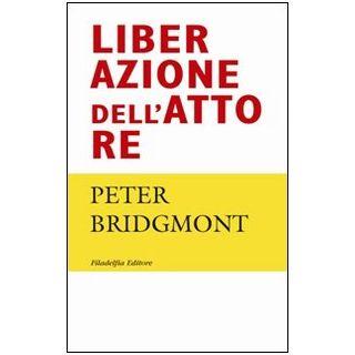 Liberazione dell'attore - Bridgmont Peter