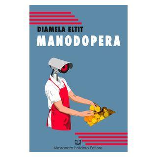 Manodopera - Eltit Diamela