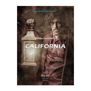 California. Ediz. illustrata - Fariello Guido