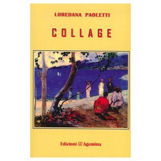 Collage - Paoletti Loredana