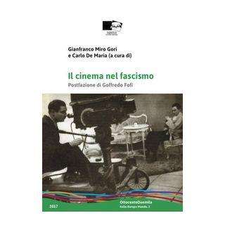 Il cinema nel fascismo - Miro Gori G. (cur.)
