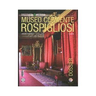 Dossier discover Pistoia. Museo Clemente Rospigliosi Ripa del Sale. Ediz. italiana e inglese - Cappellini Perla; Dominici Laura
