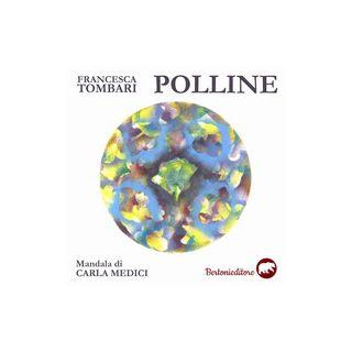 Polline - Tombari Francesca