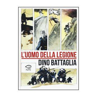 L'uomo della legione - Battaglia Dino