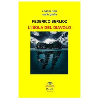 L'isola del diavolo - Berlioz Federico