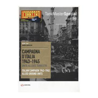 Campagna d'Italia 1943-1945. Unità alleate terrestri-Italian campaign 1943-1945. Allied ground units - Guglielmi Daniele