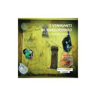 I viandanti di Boscorinato - Marinacci Alessandra