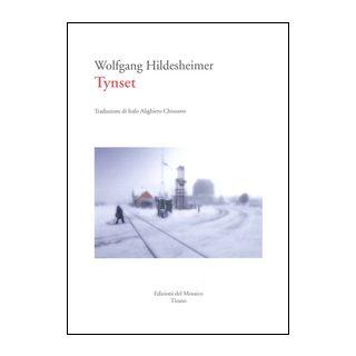 Tynset - Hildesheimer Wolfgang - Edizioni del Mosaico