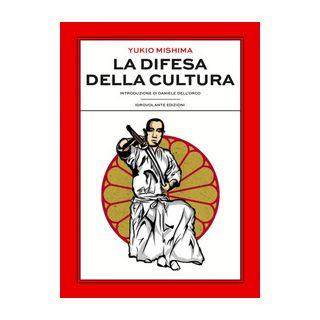 La difesa della cultura - Mishima Yukio