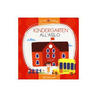 Kindergarten-All'asilo. Ediz. a colori - Razumova Alena