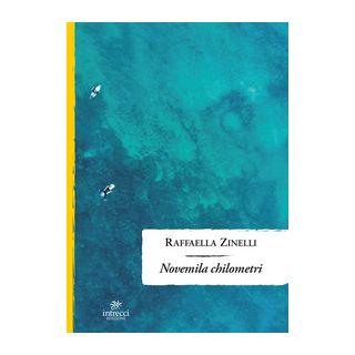 Novemila chilometri - Zinelli Raffaella