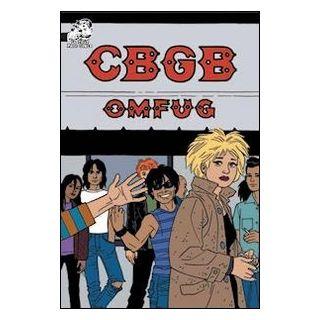 CBGB. The comics Omfug - Rottaro R. (cur.)