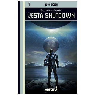 Vesta Shutdown - Gabriele Simionato - Aristea
