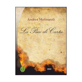 La pace di carta - Molinaroli Andrea