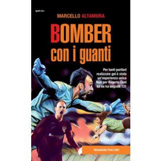 Bomber con i guanti - Altamura Marcello