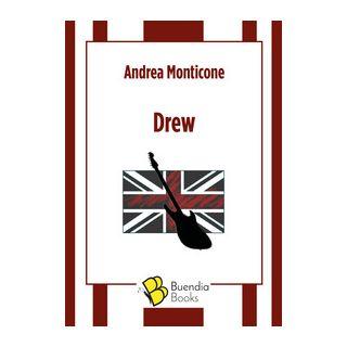 Drew - Monticone Andrea
