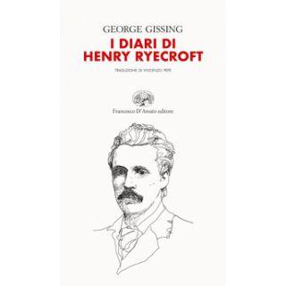 I diari di Henry Ryecroft - Gissing George
