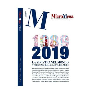 Micromega (2019). Vol. 6: La sinistra nel mondo a trent'anni dalla caduta del muro -