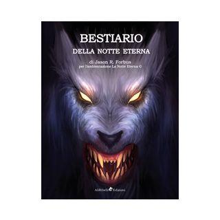Bestiario della notte eterna - Forbus Jason Ray