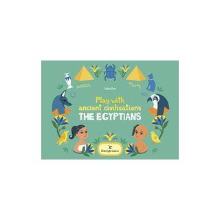 Play with ancient civilisations. The egyptians. Ediz. a colori - Elmi Celina