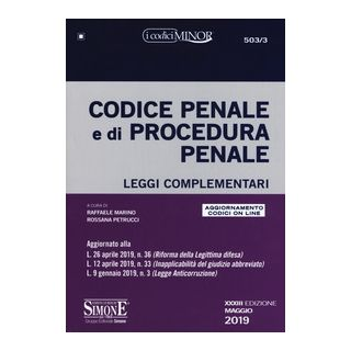 Codice penale e di procedura penale. Leggi complementari. Con aggiornamento online - Marino R. (cur.); Petrucci R. (cur.)