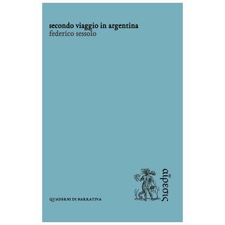 Secondo viaggio in Argentina - Sessolo Federico
