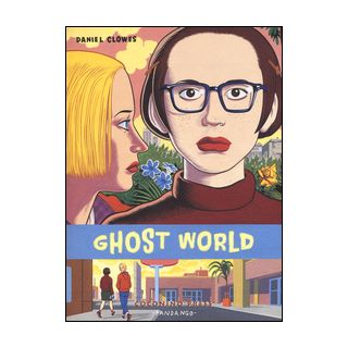 Ghost world - Clowes Daniel
