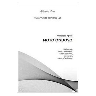 Moto ondoso - Aprile Francesco