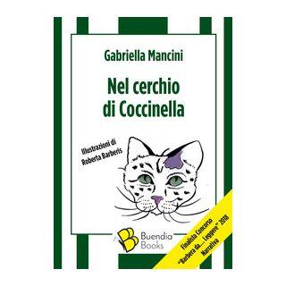 Nel cerchio di Coccinella - Mancini Gabriella