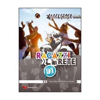 Ragazzi in rete B1. Corso multimediale d'italiano per stranieri - Mezzadri Marco; Balboni Paolo E.