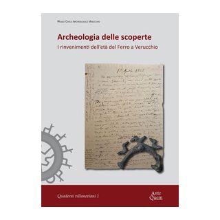 Archeologia delle scoperte. I rinvenimenti dell'età del Ferro a Verucchio - Poli P. (cur.); Rodríguez E. (cur.)