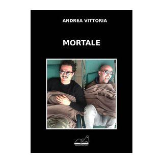 Mortale - Vittoria Andrea