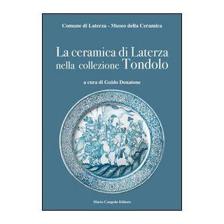 La ceramica di Laterza nella collezione Tondolo -