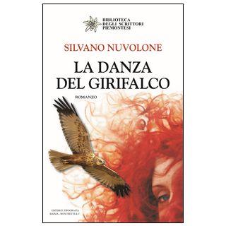 La danza del girifalco - Nuvolone Silvano
