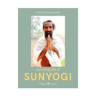 Autobiografia di Sunyogi - Umasankar Sunyogi