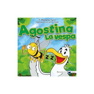 Agostina la vespa - Calvi Rossella