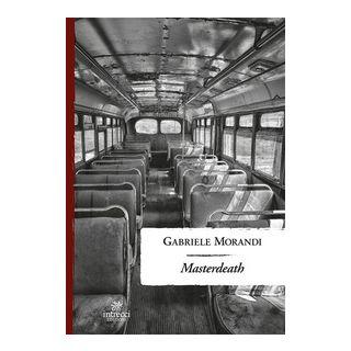 Masterdeath - Morandi Gabriele