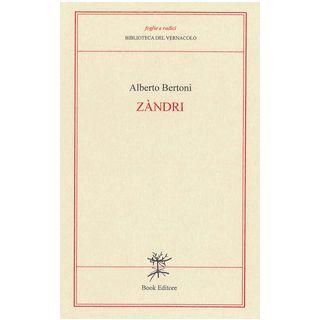 Zàndri (Ceneri). Versi modenesi - Bertoni Alberto; Nasilli N. (cur.)