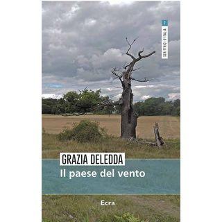 Il paese del vento - Deledda Grazia
