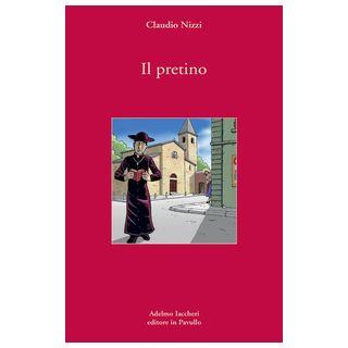 Il pretino - Nizzi Claudio