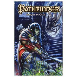 Pathfinder. Vol. 10: Spirale di ossa - Frasier Crystal; Tedeschi F. (cur.)
