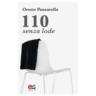 110 senza lode - Panzarella Oreste