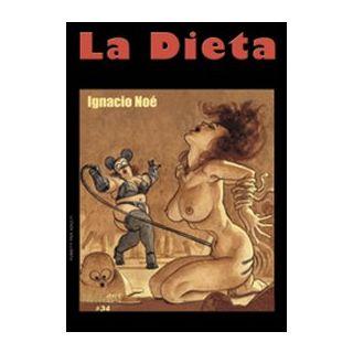 La dieta - Noé Ignacio