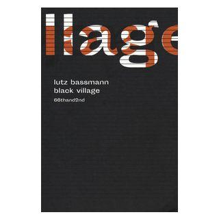 Black village - Bassmann Lutz