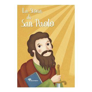 La storia di San Paolo. Ediz. a colori - Pandini Antonella
