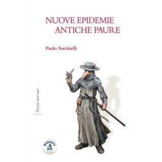 Nuove epidemie, antiche paure - Sorcinelli Paolo - Biblioteca Clueb