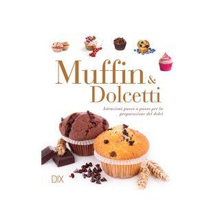 Muffin e dolcetti -