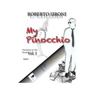 My Pinocchio Variation on the theme. Vol. 1 - Collodi Carlo