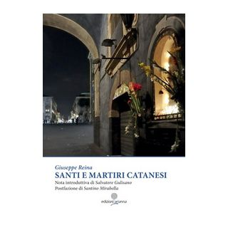 Santi e martiri catanesi - Reina Giuseppe