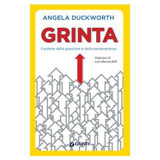 Grinta. Il potere della passione e della perseveranza - Duckworth Angela